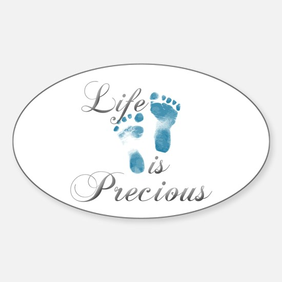 Life Is Precious Sticker (Oval)