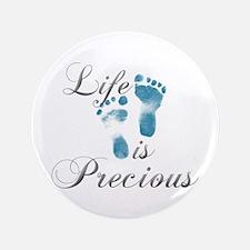 "Life Is Precious 3.5"" Button"