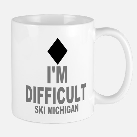 I'm Difficult ~Ski Michigan Mug
