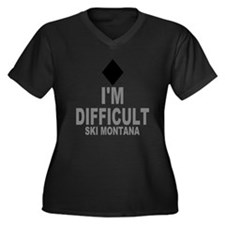 I'm Difficult ~ Ski Montana Women's Plus Size V-Ne