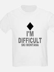 I'm Difficult ~ Ski Montana T-Shirt