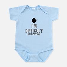 I'm Difficult ~ Ski Montana Infant Bodysuit