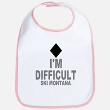 I'm Difficult ~ Ski Montana Bib