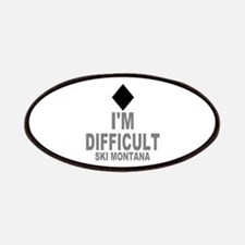 I'm Difficult ~ Ski Montana Patches
