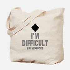 I'm Difficult ~ Ski Vermont Tote Bag
