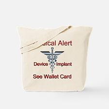 Medical Alert - Medical Impl Tote Bag