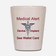 Medical Alert - Medical Impl Shot Glass