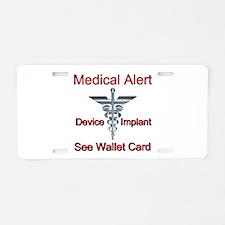 Medical Alert - Medical Impl Aluminum License Plat