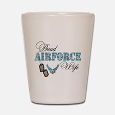 Proud Air Force Wife Shot Glass