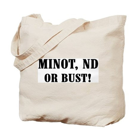 Minot or Bust! Tote Bag