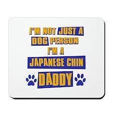 Japanese chin Daddy Mousepad