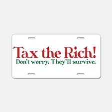 Tax the Filthy Rich Aluminum License Plate