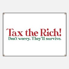 Tax the Filthy Rich Banner