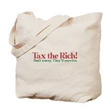 Tax the Filthy Rich Tote Bag