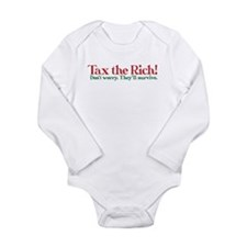 Tax the Filthy Rich Long Sleeve Infant Bodysuit