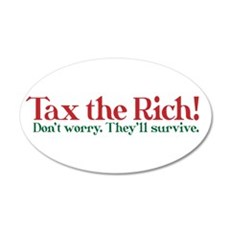 Tax the Filthy Rich 22x14 Oval Wall Peel