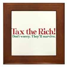 Tax the Filthy Rich Framed Tile