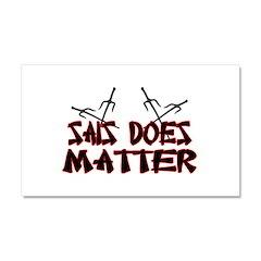 Sais Does Matter Car Magnet 12 x 20