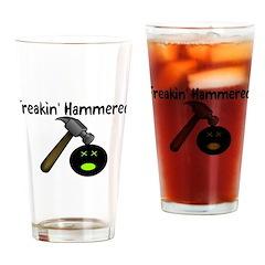 Freakin Hammered Pint Glass