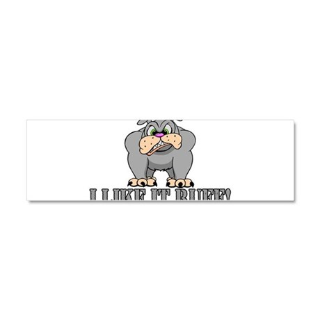 Like It Ruff Car Magnet 10 x 3
