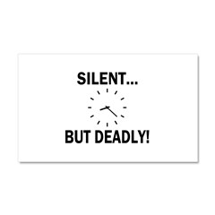 Silent But Deadly Car Magnet 12 x 20