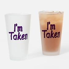 I'm Taken Pint Glass