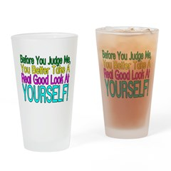 Look At Yourself Pint Glass