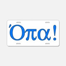 Opa (in Greek) Aluminum License Plate