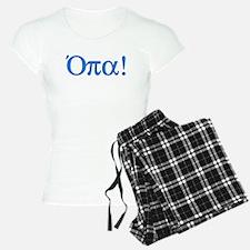 Opa (in Greek) Pajamas