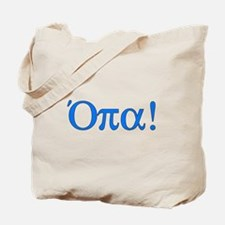 Opa (in Greek) Tote Bag