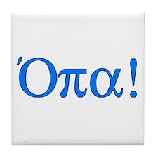 Opa (in Greek) Tile Coaster