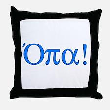 Opa (in Greek) Throw Pillow