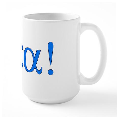 Opa (in Greek) Large Mug