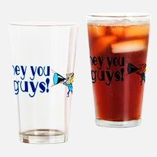 Hey You Guys Pint Glass