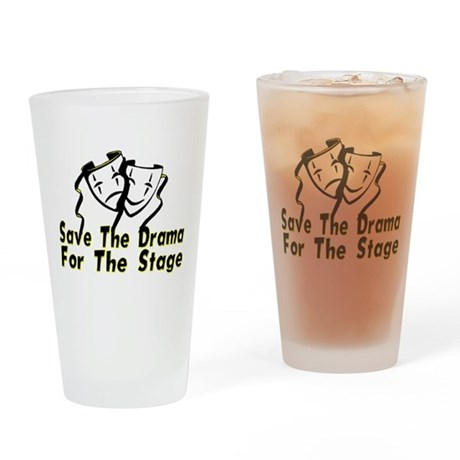 Save The Drama Pint Glass