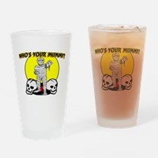 Your Mummy Pint Glass