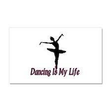 Dancing Life Car Magnet 12 x 20