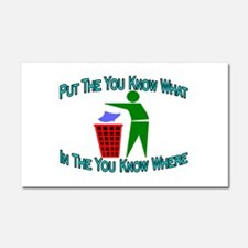 You Know Where Car Magnet 12 x 20