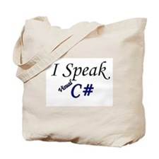 """I Speak Visual C#"" Tote Bag"