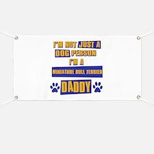 Miniature bull terrier Daddy Banner