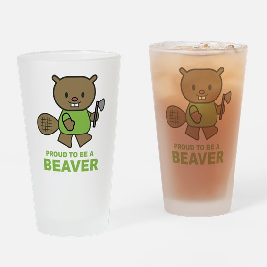 Proud To Be A Beaver Pint Glass