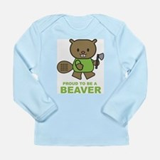 Proud To Be A Beaver Long Sleeve Infant T-Shirt