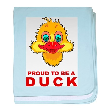 Proud To Be A Duck baby blanket