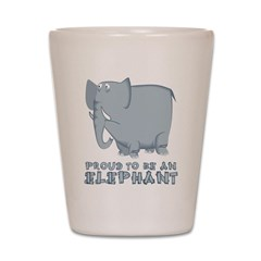 Proud To Be An Elephant Shot Glass