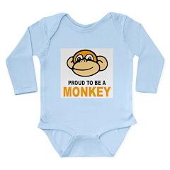 Proud To Be A Monkey Long Sleeve Infant Bodysuit