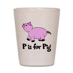 P is for Pig Shot Glass