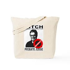 Ditch Judge Reese Mckinny, Jr. Tote Bag
