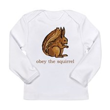Obey The Squirrel Long Sleeve Infant T-Shirt