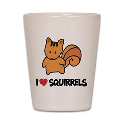 I Love Squirrels Shot Glass