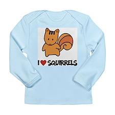I Love Squirrels Long Sleeve Infant T-Shirt